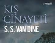 Polisiye kitap tanitimi: Kış Cinayeti S. S. Van Dine
