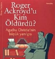 Kitap Eleştirisi: Roger Ackroyd u Kim Öldürdü?