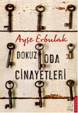 Polisiye kitap: 9 Oda Cinayetleri - Ayşe Erbulak kitapları 1