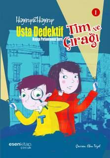 Çocuk Polisiyesi Usta Dedektif ve Çırağı - Usta Dedektif Tim ve Çırağı serisinin ilk kitabı
