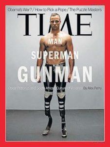 Oscar Pistorius 2013 yılında Time dergisine kapak olmuştu.
