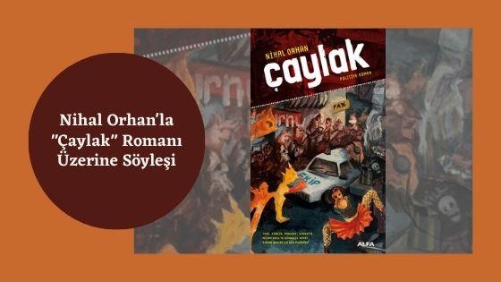 Nihal Orhan'la Çaylak Romanı Üzerine Söyleşi 3
